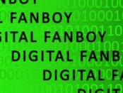 Digital Fanboy