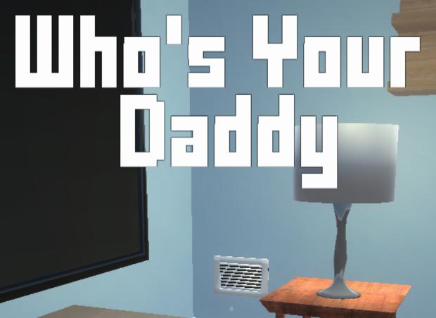 Daddy b y or serf play
